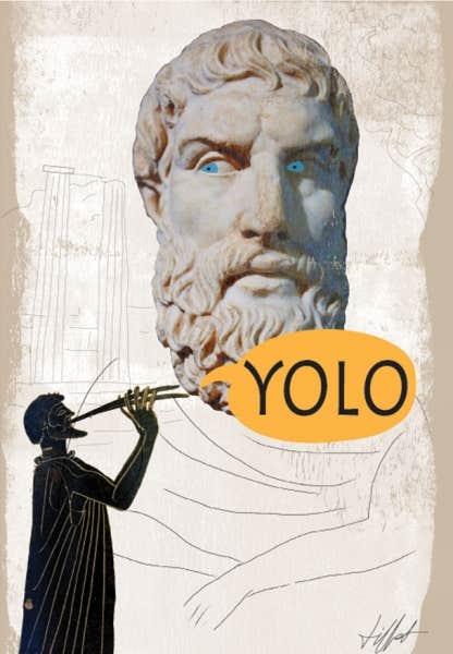 "RIP ""Carpe Diem"": The #YOLO Plague"
