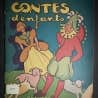 <em>Contes d&#39;enfants</em>, Lucille Desparois, 1944, Granger. Collection de livres rares de l&#39;Universit&eacute; McGill.<br />