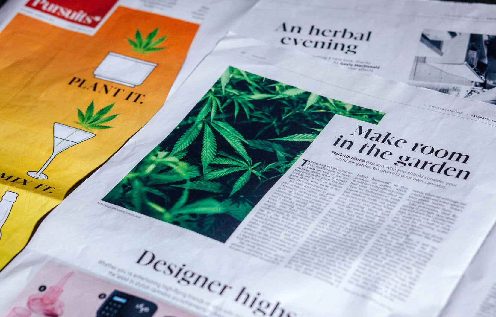 L'édition du samedi du «Globe and Mail» s'est tapissée de la feuille verte, consacrant au pot la une de son cahier Pursuits et des lettres d'opinions en plus d'annoncer une série de cinq conférences maison sur le sujet.