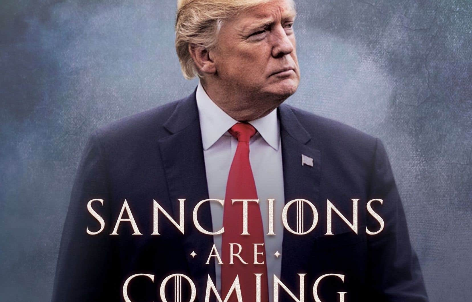 Sur son compte Twitter, le président américain, Donald Trump, a posté une affiche détournant une phrase emblématique de la série «Game of Thrones» pour saluer le rétablissement des sanctions contre l'Iran.