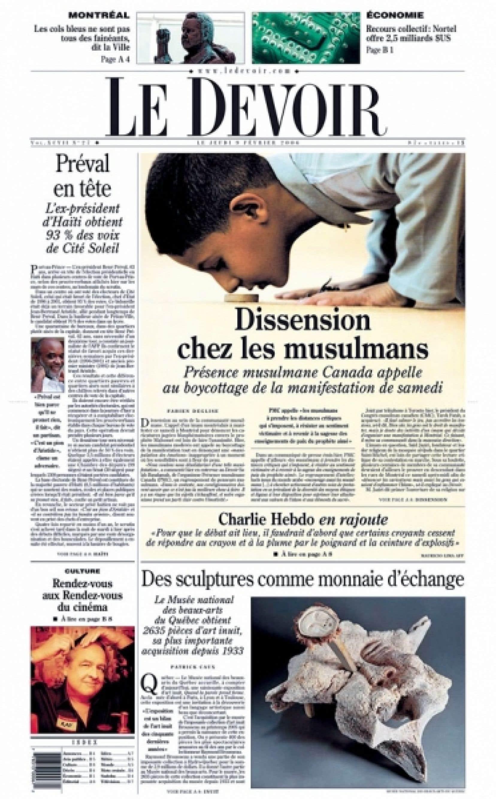 «Le média s'empare d'un instant de la réalité et, en faisant le choix de le figer, l'érige en symbole.» La première page du Devoir du 9 février 2006.