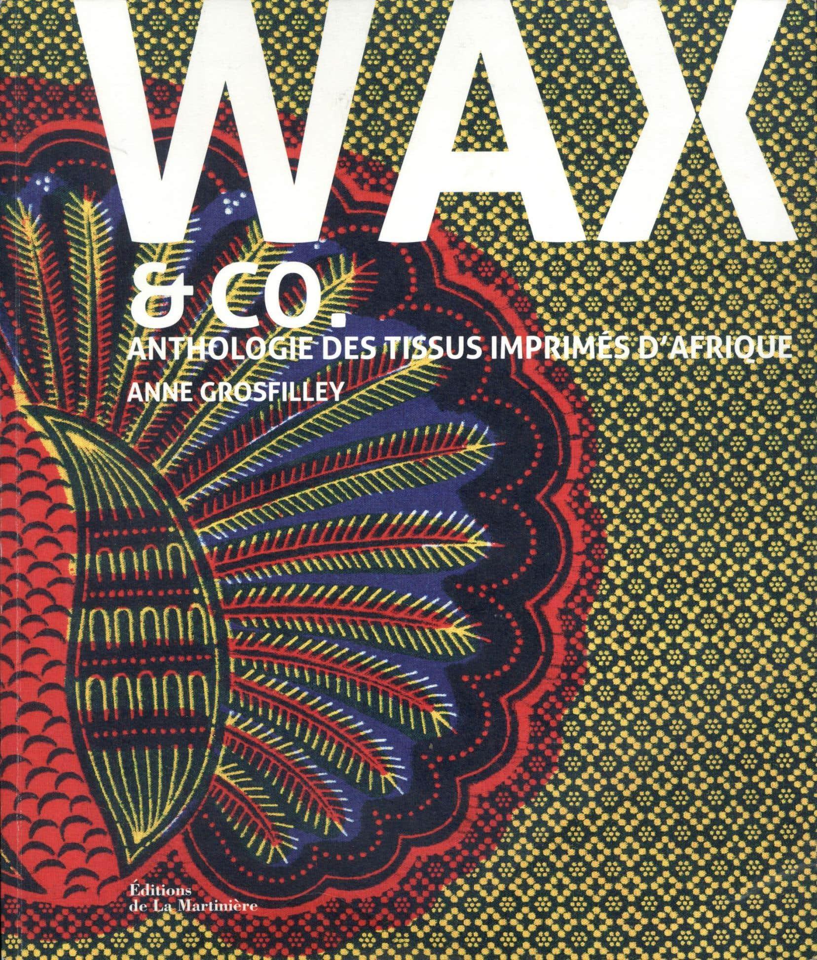 0fc4a0aa8d8 Anthologie des tissus imprimés d Afrique